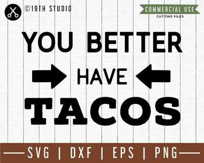 You better have tacos SVG |M49F| A Doormat SVG file Craft House SVG - SVG files for Cricut and Silhouette