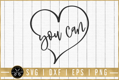 You can SVG | M51F | Motivational SVG cut file Craft House SVG - SVG files for Cricut and Silhouette