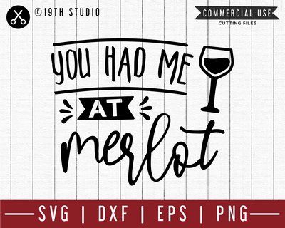 You had me at merlot SVG | M47F | A Wine SVG cut file Craft House SVG - SVG files for Cricut and Silhouette