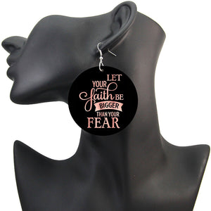 Let Your Faith Be Bigger Than Your Fear Earrings
