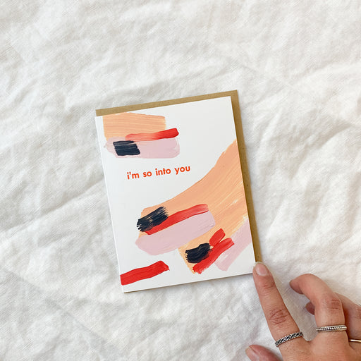 im so into you card