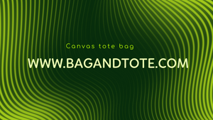 Leave a Long-Lasting Gift with High-Quality Promotional Canvas Bags