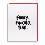 Card - Every Fucking Year