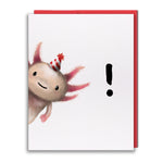Card - Axolotl Surprise!