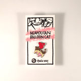 Enamel Pin - Neapolitan Balloon Cat!