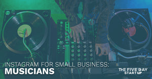 Instagram For Small Business: Musicians