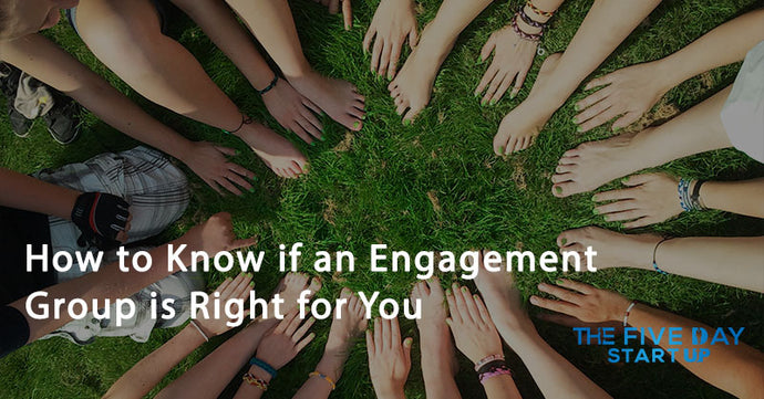 How to Know if an Engagement Group is Right for You