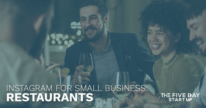 Instagram For Small Business: Restaurants
