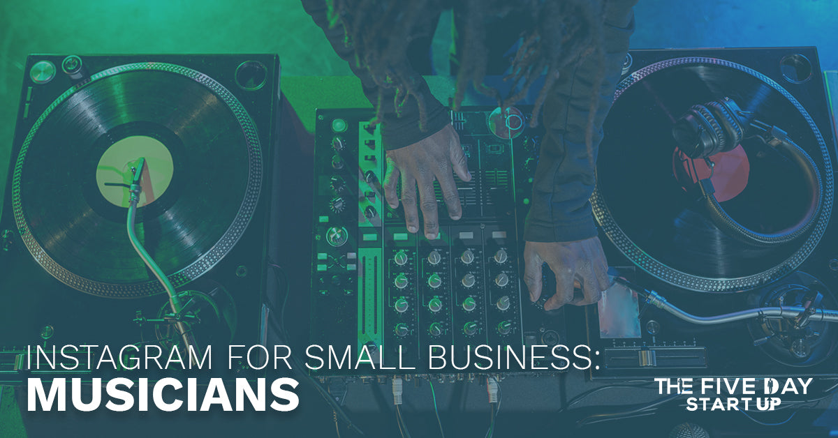 Instagram For Small Business: Musicians - Blog | The Five