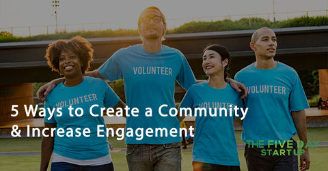5 Ways to Create a Community and Increase Engagement on Instagram