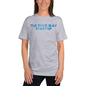 The Five Day Startup T-Shirt
