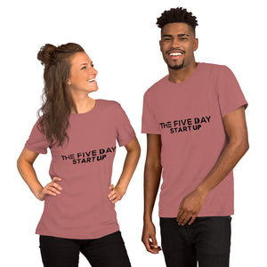 The Five Day Startup Unisex T-Shirt