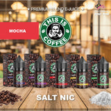 This Is Coffee - Mocha (Salt Nic) - 30ml