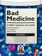 Bad Medicine Bundle: Core Game with Second Opinion Expansion