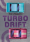 Turbo Drift