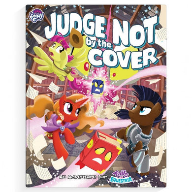 My Little Pony: Judge Not By the Cover