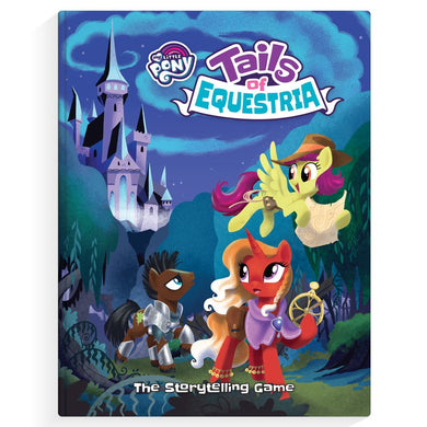 My Little Pony: Tails of Equestria Core Rulebook