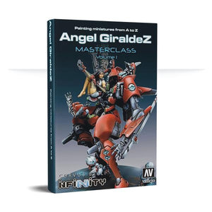 Painting Miniatures From A To Z: Angel Giraldez Masterclass Volume 1