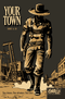 Your Town (Graphic Novel Adventures)