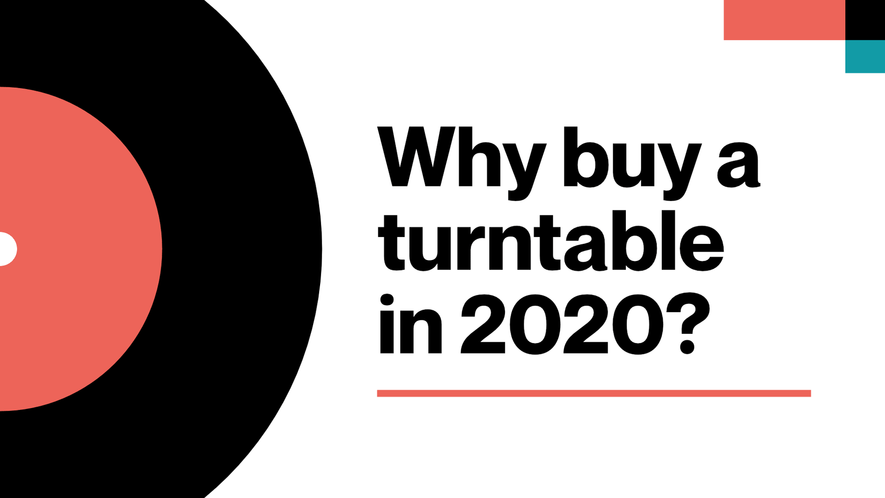 Why buy a turntable in 2020?