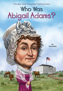 Image of Who Was Abigail Adams? book cover