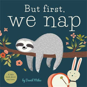 Image of But first, we nap book cover artwork