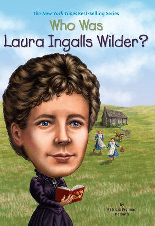 Image of Who Was Laura Ingalls Wilder? book cover