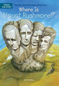 Image of Where Is Mount Rushmore? book cover