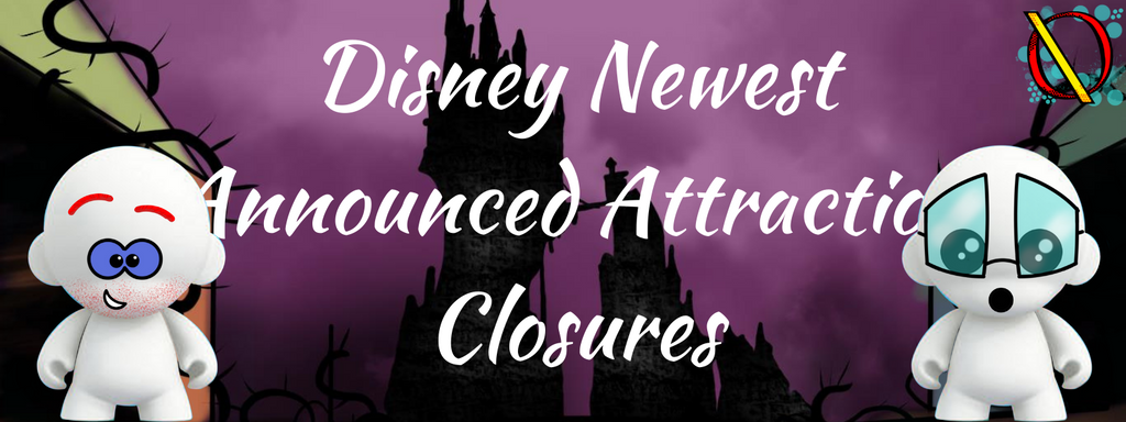Disney Newest Announced Attraction Closures E.312 Obscure Disney Podcast