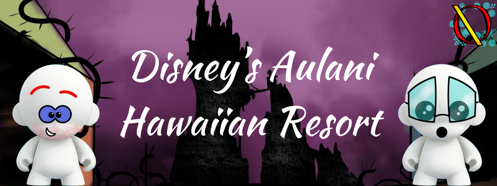 Disney's Aulani Hawaiian Resort E.308 Obscure Disney Podcast