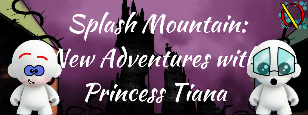 Splash Mountain: New Adventures with Princess Tiana Coming to Disneyland Park and Magic Kingdom Park E.306