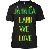 Jamaica Land We Love T-Shirt 2 - 1st Culture