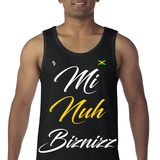 Mi Nuh Biznizz Tank Top - 1st Culture