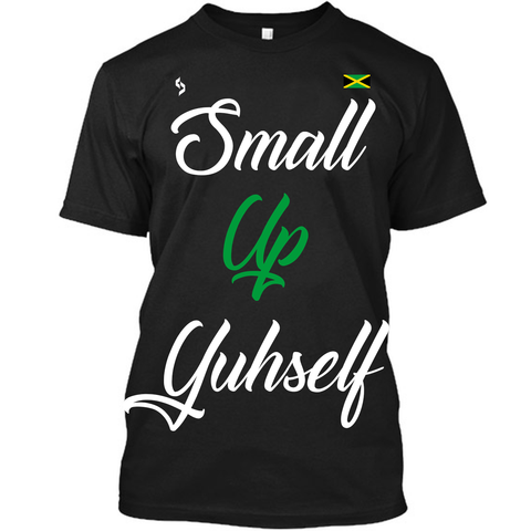 Small Up Yourself T-Shirt - 1st Culture