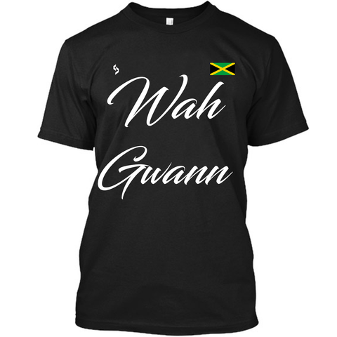 Wah Gwann T-Shirt - 1st Culture
