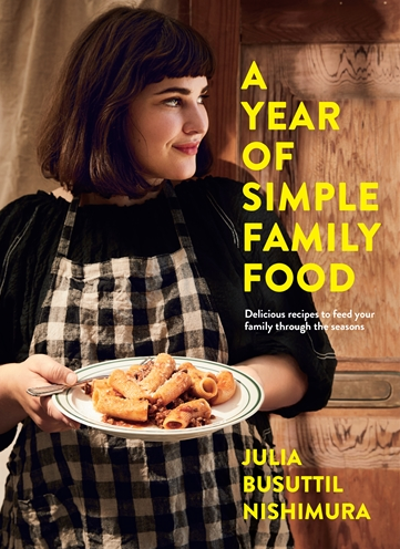 MAKIN' WHOOPEE - A YEAR OF SIMPLE FAMILY FOOD -  Julia Busuttil Nishimura