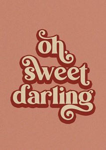 "THE OOPSY DAISY CO - ""OH SWEET DARLING"" A3 PRINT"