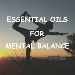 Balancing Blends Using Essential Oils - Essentially You Oils - Ottawa