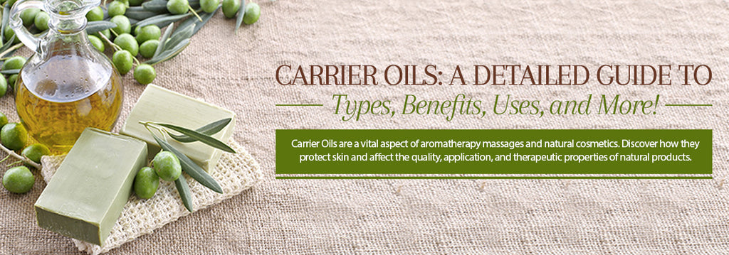 Carrier Oils - Uses & Benefits - Essentially You Oils - Ottawa