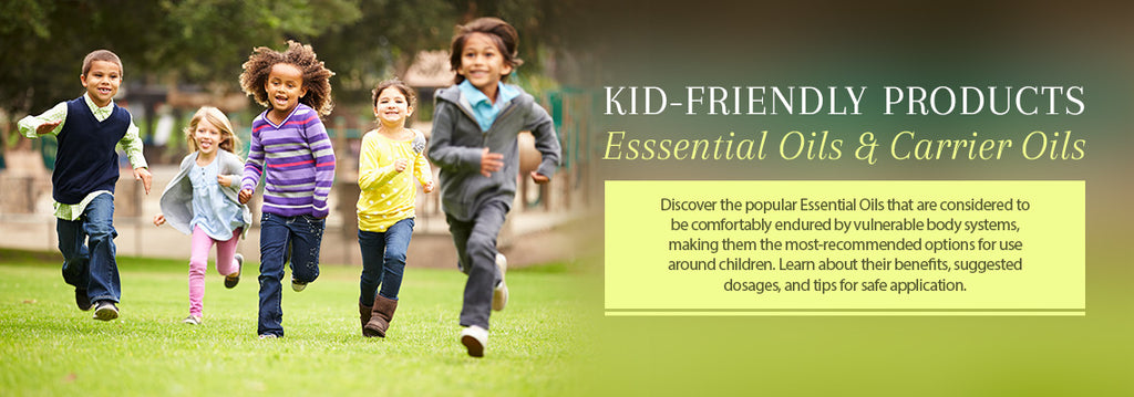 Kid Friendly Essential Oils - Essentially You Oils - Ottawa