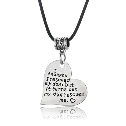 """My Dog Rescued Me"" Pendant Necklace - lola wolfe 