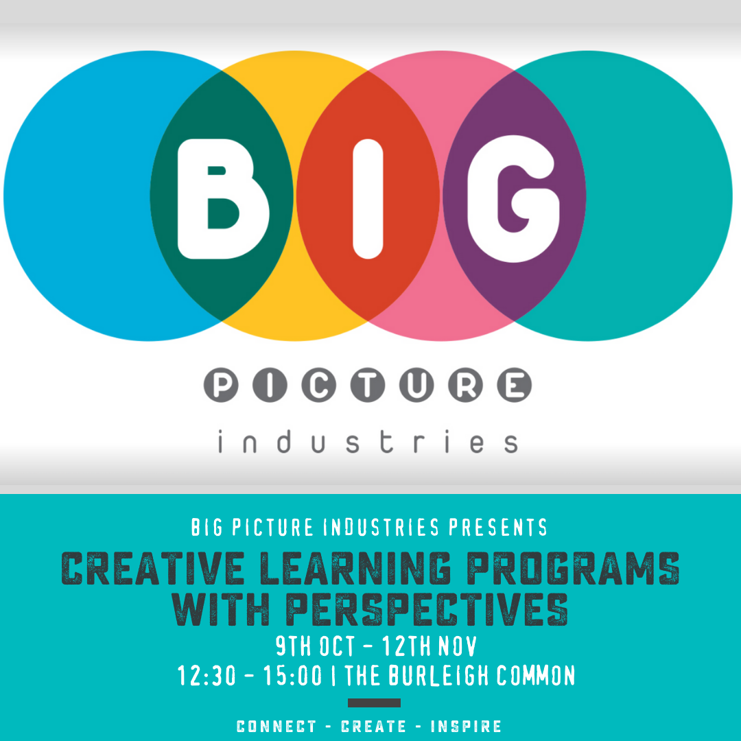Creative Learning Programs with Perspectives | Big Picture Industries