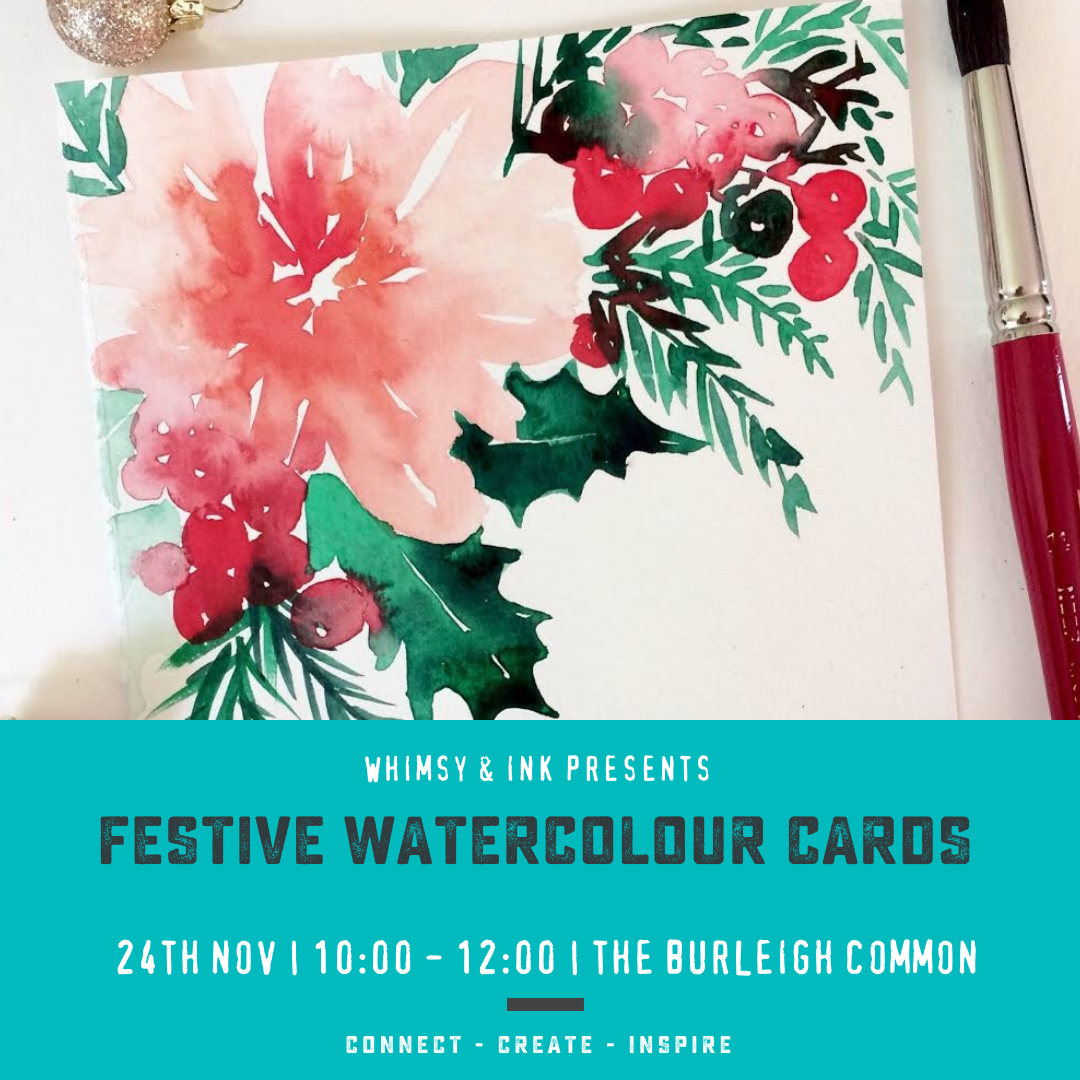 Festive Watercolour Cards Workshop  || by Whimsy & Ink