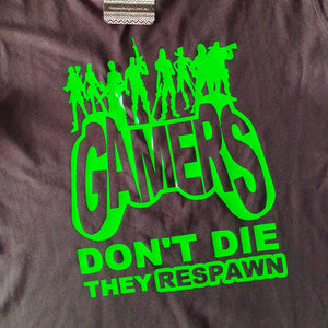 Fortnite Gamer's Don't Die They Respawn Design  - DIY Iron-On Decal - Heat Transfer Vinyl (HTV)