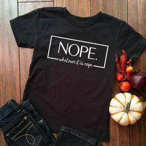 NOPE - Custom Personalised Shirt - Not Adulting - DIY Iron-On Decal - Heat Transfer Vinyl (HTV)