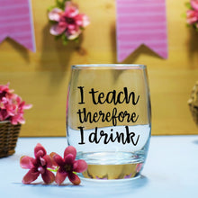 "Teacher Gift Decal - I teach therefore I drink  - 3""/8cm Decal - DIY"
