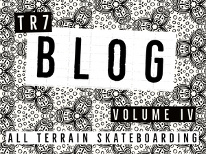 VOLUME IV - All Terrain Skateboarding