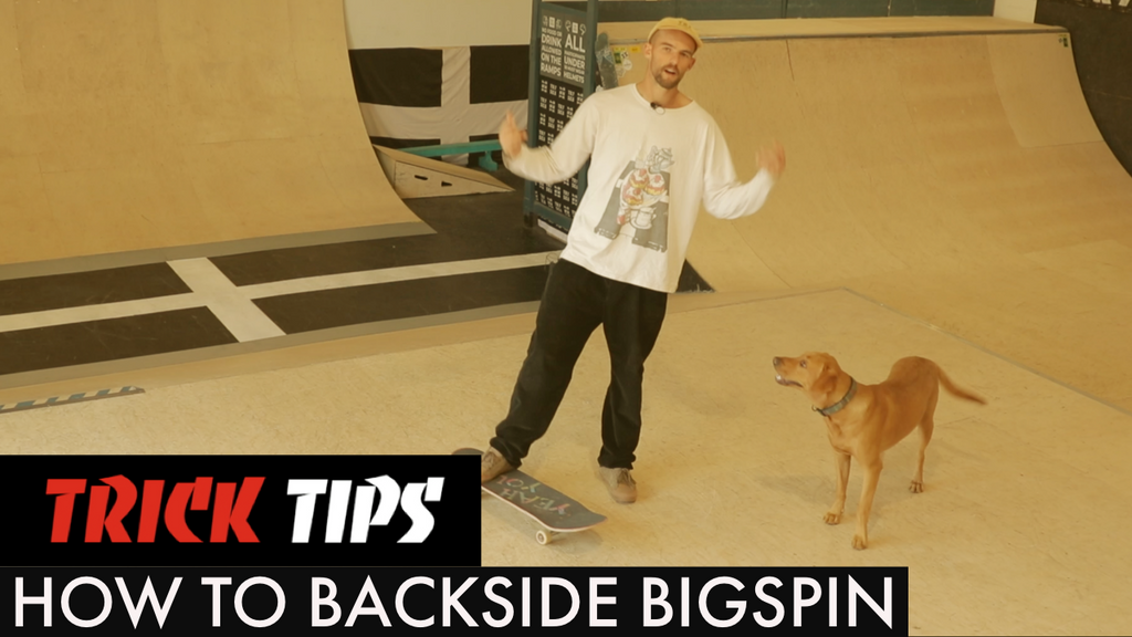 How To Backside Bigspin - Trick Tips