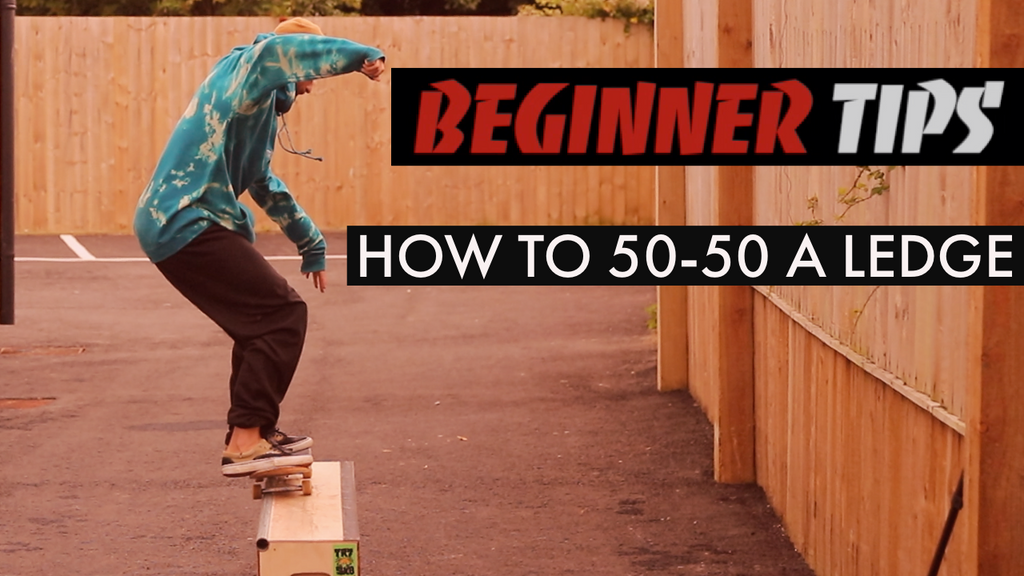 How To 50-50 A Ledge With Chaz Merryweather - Beginner Tips