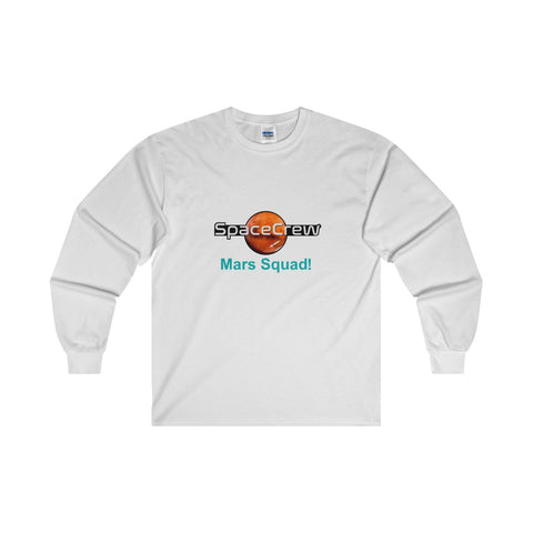 """Mars Squad!"" Long-Sleeve T-Shirt"